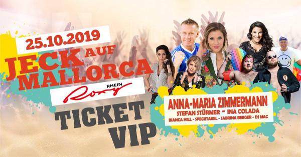VIP Ticket Jeck auf Mallorca - 25.10.2019 Rhein Roxy Köln
