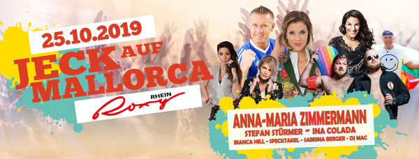 Jeck auf Mallorca - 25.10.2019 Rhein Roxy Köln
